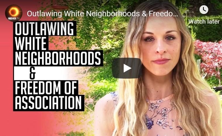 Outlawing White Neighborhoods & Freedom ofAssociation