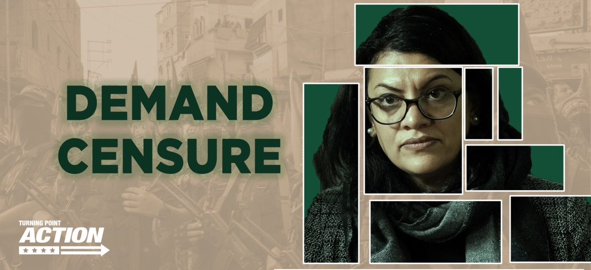 Sign Now! Demand Censure of Rep. Rashida Tlaib!